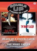 Double Up: Death Of A Cheerleader + The Night Caller
