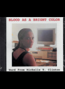 c9896 Blood As A Bright Color: Word From Michelle T. Clinton