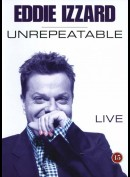 Eddie Izzard: Unrepeatable - Live