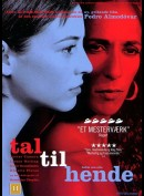 Tal Til Hende (Hable Con Ella) (Talk To Her)
