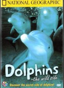 National Geographic: Dolphins - The Wild Side