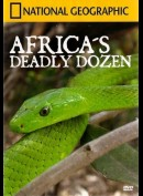 National Geographic: Africas Deadly Dozen