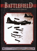 Battlefield: Airwar Over Germany (World War 2 Classics)