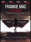Frankie Mac: Huliganen (Sixteen Years Of Alcohol)