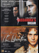 Cassandras Dream + The Libertine  -  2 disc