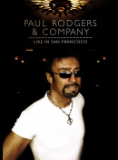 Paul Rodgers & Company: Live In San Francisco