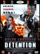 Detention (2003) (Dolpf Lundgren)