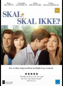 Skal, Skal ikke (Something Borrowed)