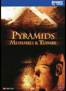 Discovery Channel: Pyramids Mummies & Tombs