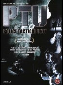 PTU: Police Tactical Unit