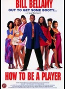 How To Be A Player
