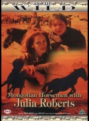 In The Wild: Mongolian Horseman With Julia Roberts