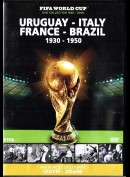 FIFA World Cup Collection: Uruguay - Italy - France - Brasil 1930-1950