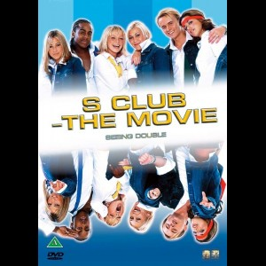 S Club: The Movie - Seeing Double