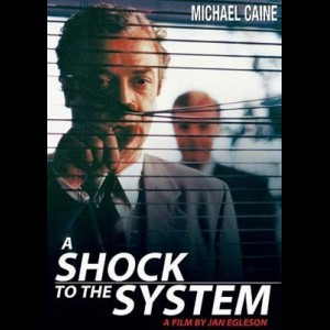 A Shock To the System (1990) (Michael Caine)