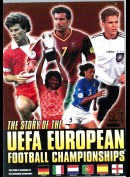 The Story Of UEFA European Football Championships