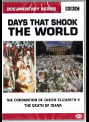 Days That Shook The World: The Coronation Of Queeen Elizabeth 2 + The Death Of Diana