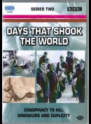 Days That Shook The World: Conspiracy To Kill + Dinosaurs And Duplicity