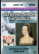 Days That Shook The World: Affairs Of The Crown + Grand Heist