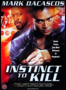 Instinct To Kill (2001) (Mark Dacascos)
