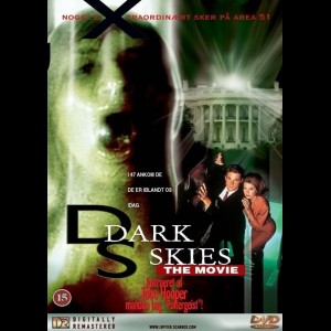 Dark Skies: The Movie