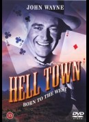 John Wayne - Hell Town: Born To The West