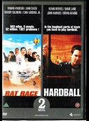 Rat Race + Hardball