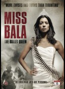 Miss Bala The Bullet Queen