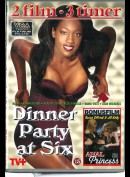 Dinner Party At Six + Anal Princess