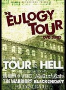 The Eulogy Tour Volume One: Tour Is Hell