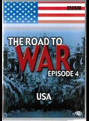 The Road To War Episode 4