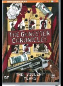 The Gangster Chronicles: The Violent Years