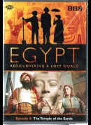 Egypt Rediscovering A Lost World: Episode 4