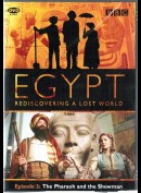 Egypt Rediscovering A Lost World: Episode 3