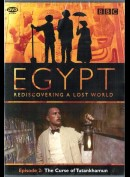 Egypt Rediscovering A Lost World: Episode 2