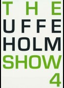 The Uffe Holm Show 4