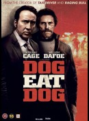 Dog Eat Dog (2016) (Nicolas Cage)