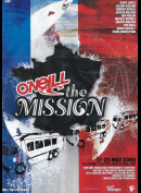 O Neill The Mission (17-25 May 2008)