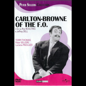 Carlton-Browne Of The F.O. (Peter Sellers)