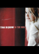 Tina Dickow: In The Red