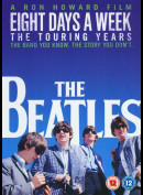 Eight Days A Week: The Touring Years (The Beatles)