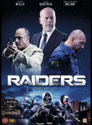 Raiders (2016) (Bruce Willis)