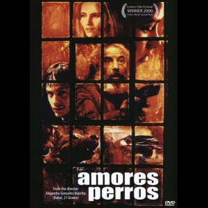 Amores Perros (2000) (Love Is A Bitch)