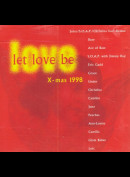 Let Love Be Love X-mas 1998