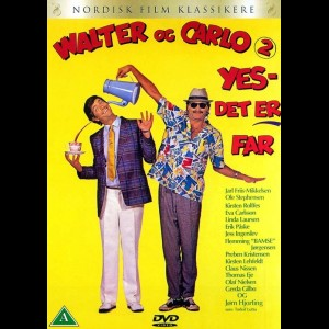 Walter & Carlo: Yes Det Er Far