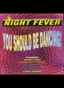c500 Night Fever: You Should Be Dancing