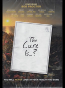 -4154 The Cure Is? (INGEN UNDERTEKSTER)