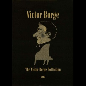 Victor Borge: The Victor Borge Collection
