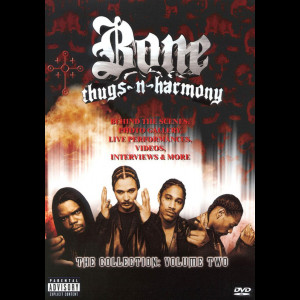 Bone Thugs N Harmony: The Collection - vol. 2