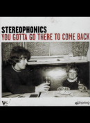 c2818 Stereophonics: You Gotta Go There To Come Back
